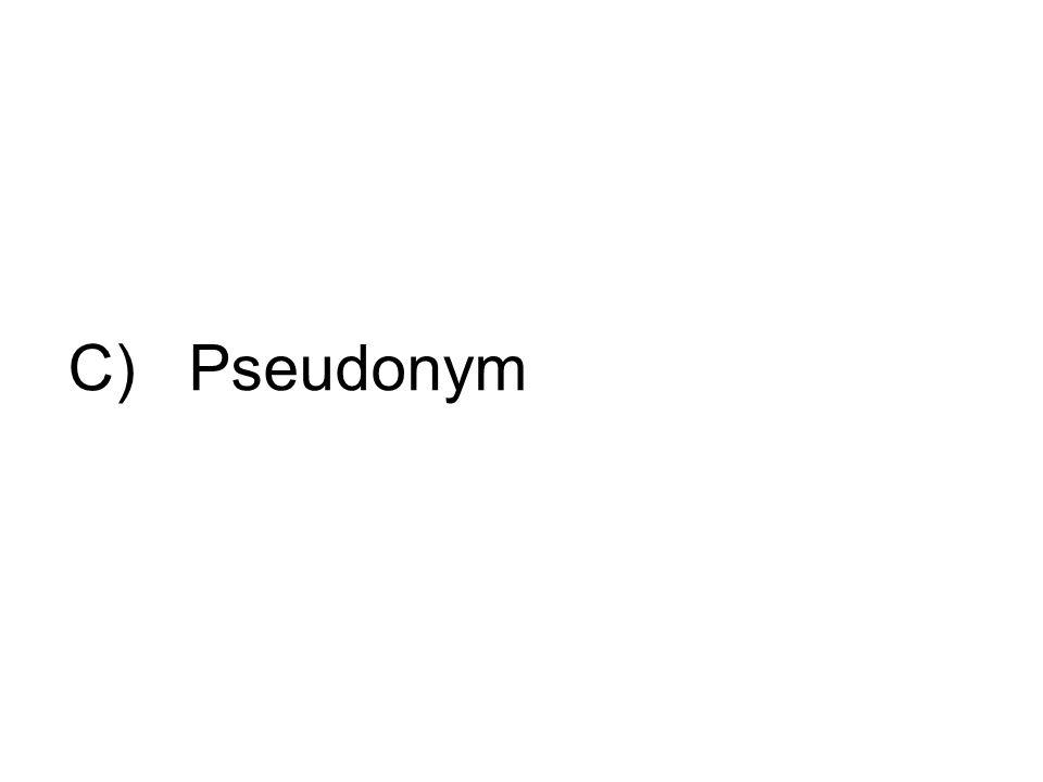 C) Pseudonym