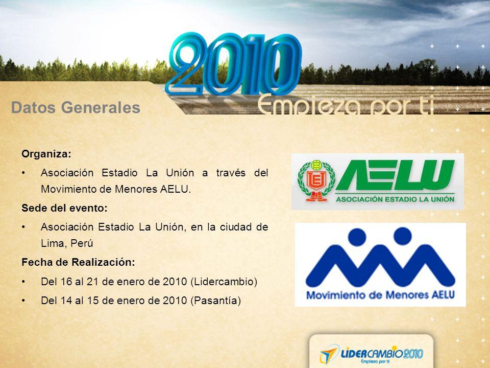 Datos Generales Organiza: Asociación Estadio La Unión a través del Movimiento de Menores AELU.