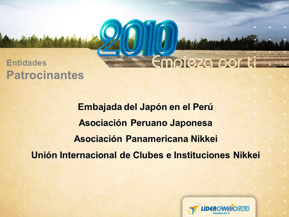 Entidades Patrocinantes Embajada del Japón en el Perú Asociación Peruano Japonesa Asociación Panamericana Nikkei Unión Internacional de Clubes e Instituciones Nikkei