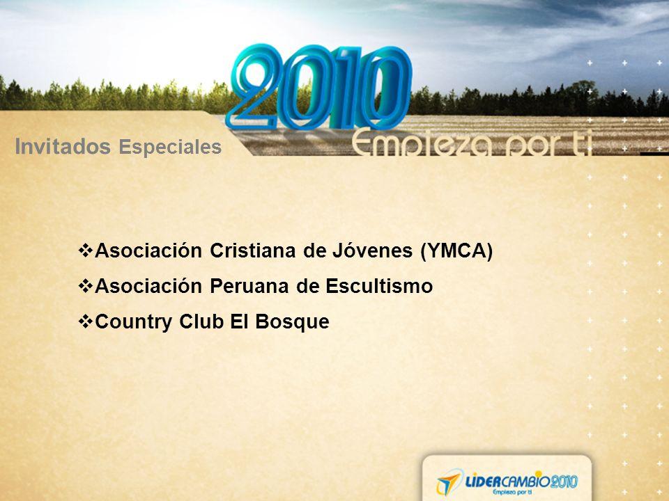 Invitados Especiales Asociación Cristiana de Jóvenes (YMCA) Asociación Peruana de Escultismo Country Club El Bosque