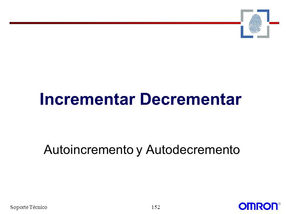 Soporte Técnico152 Incrementar Decrementar Autoincremento y Autodecremento