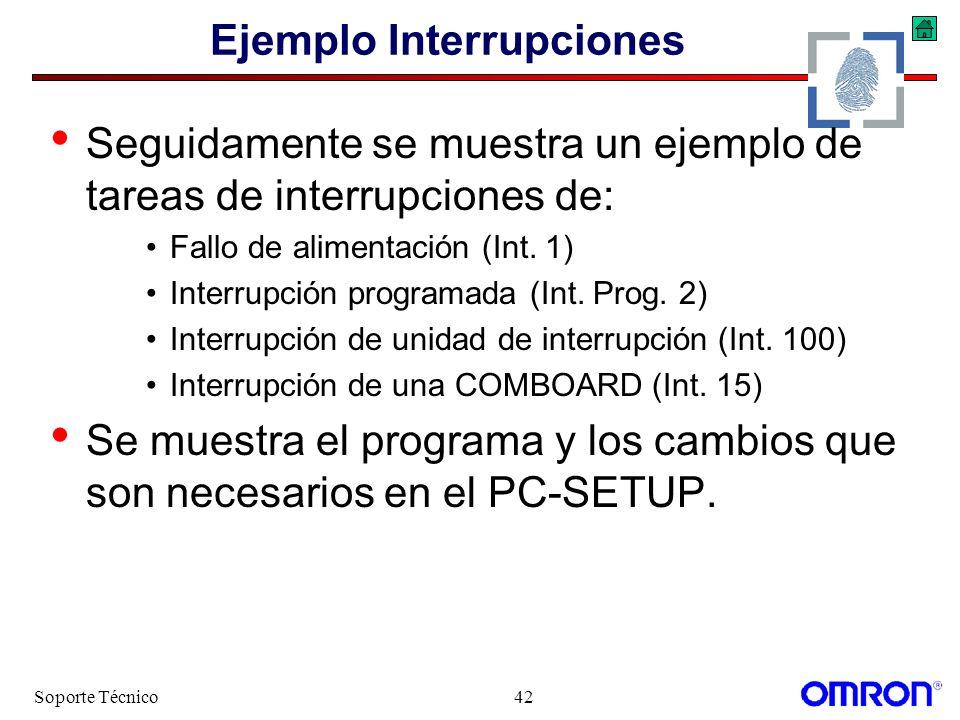 Soporte Técnico42 Ejemplo Interrupciones Seguidamente se muestra un ejemplo de tareas de interrupciones de: Fallo de alimentación (Int. 1) Interrupció