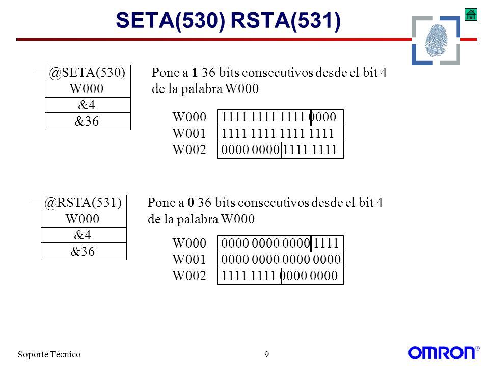 Soporte Técnico9 SETA(530) RSTA(531) @SETA(530) W000 &4 &36 @RSTA(531) W000 &4 &36 W0000000 0000 0000 1111 W0010000 0000 0000 0000 W0021111 1111 0000