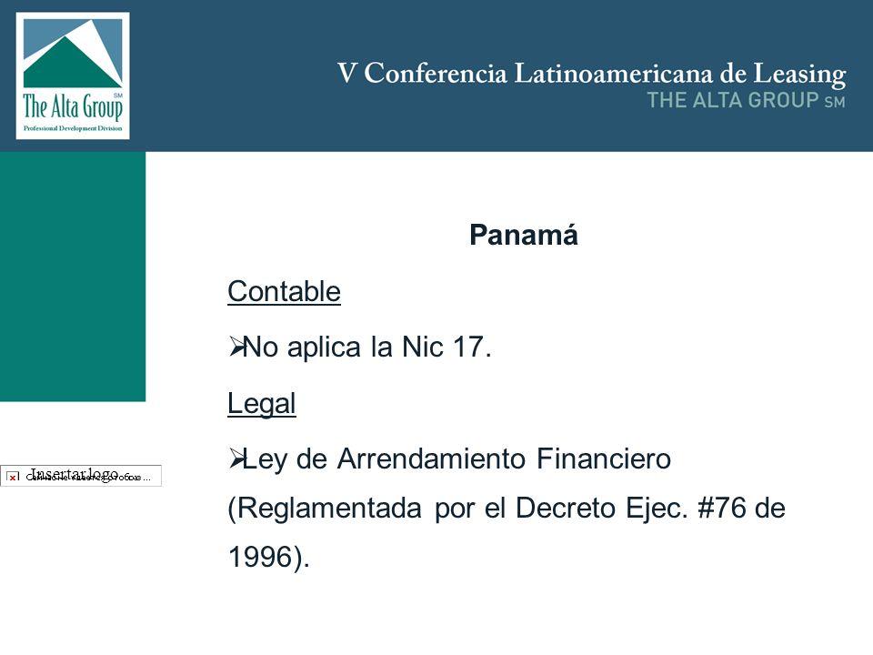 Insertar logo Panamá Contable No aplica la Nic 17. Legal Ley de Arrendamiento Financiero (Reglamentada por el Decreto Ejec. #76 de 1996).