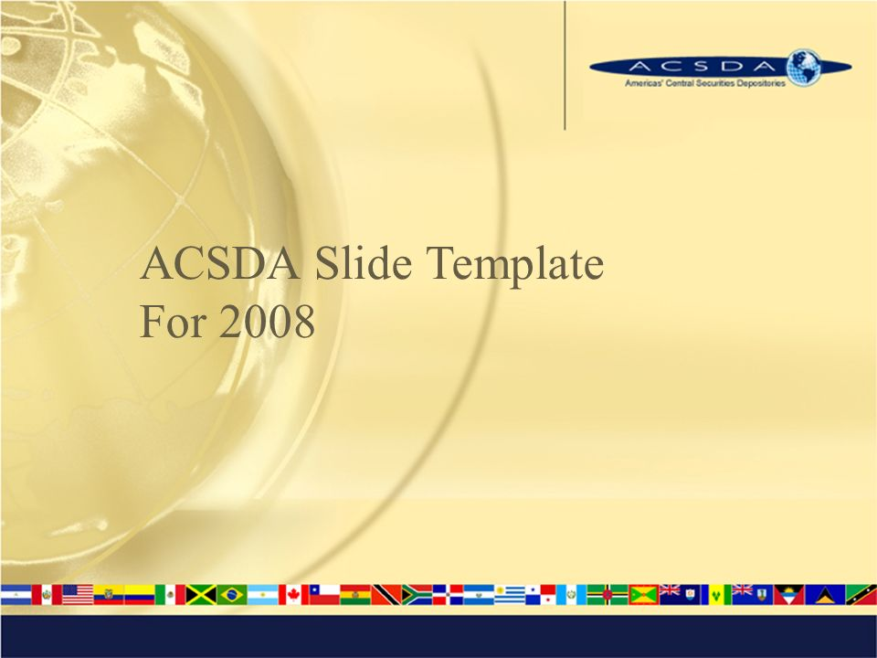 ACSDA Slide Template For 2008
