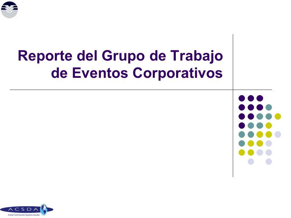 Reporte del Grupo de Trabajo de Eventos Corporativos