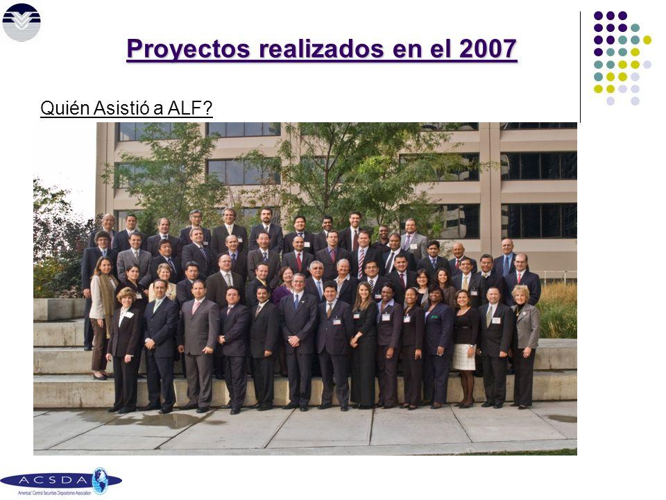 Quién Asistió a ALF Proyectos realizados en el 2007