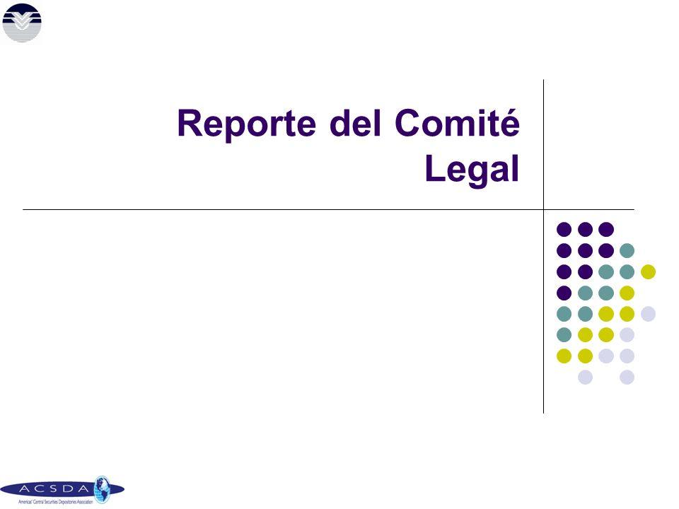 Reporte del Comité Legal