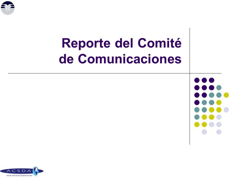 Reporte del Comité de Comunicaciones