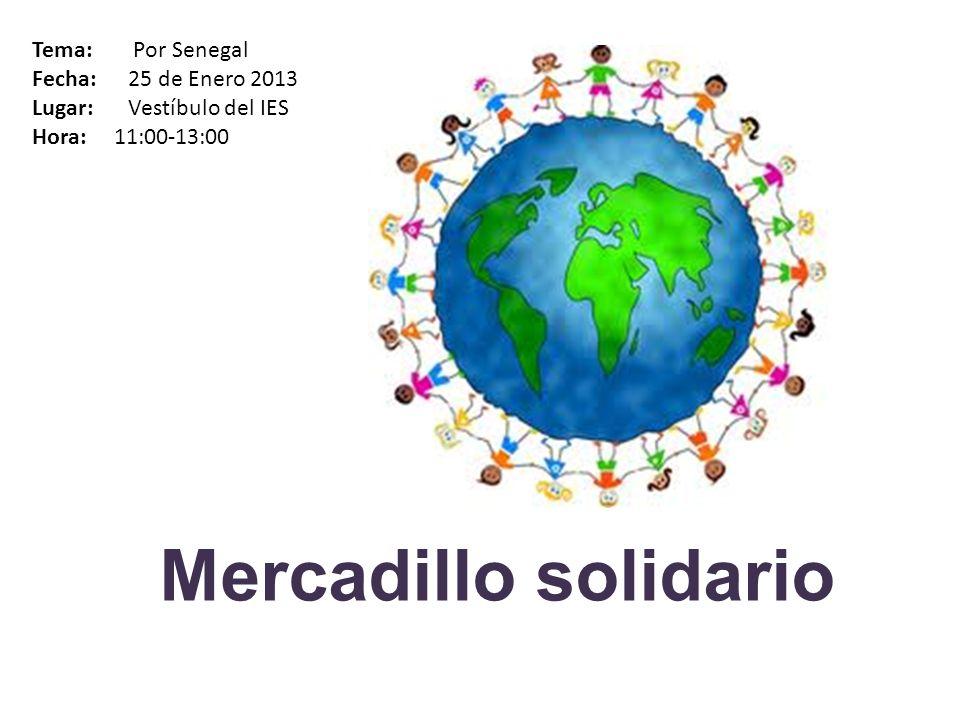 Recogida de alimentos Tema: Somos solidarios Fecha: 25 de Enero 2013 Lugar: Vestíbulo del IES Hora: 11:00-13:00