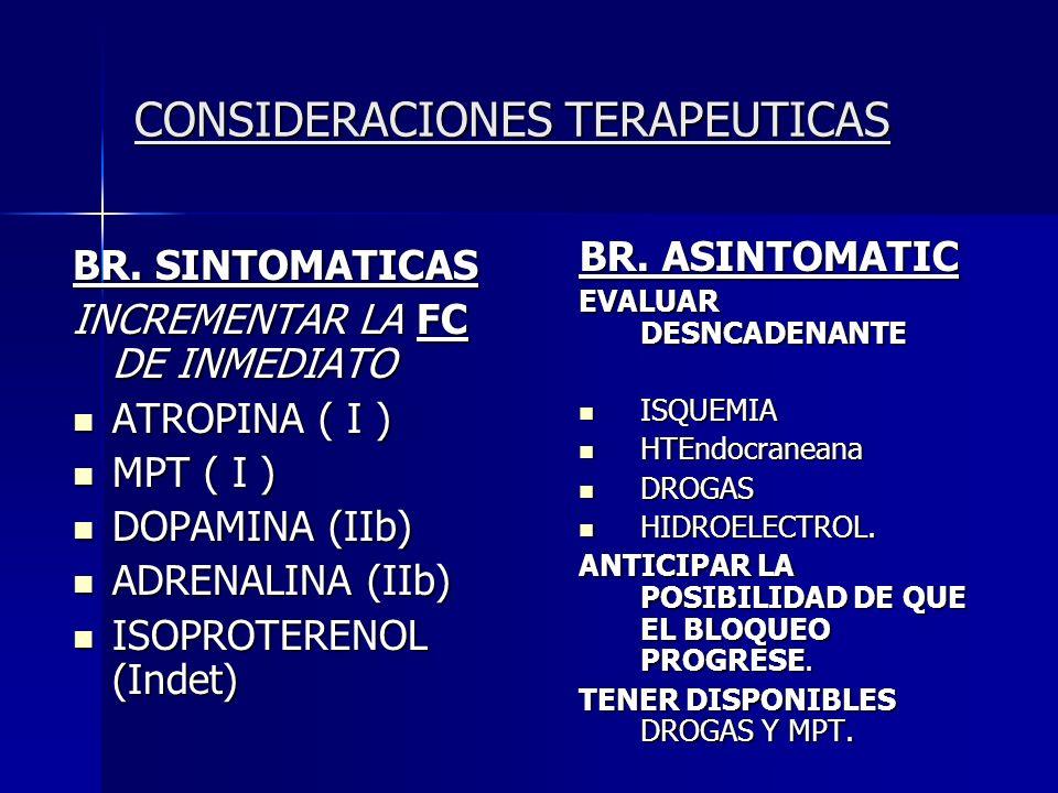 Bloqueo auriculoventricular adquirido en adultos INDICACIONES PARA ESTIMULACIÓN CARDIACA PERMANENTE (II) CLASE IIb Bloqueo AV de 1 er grado (300 ms) e
