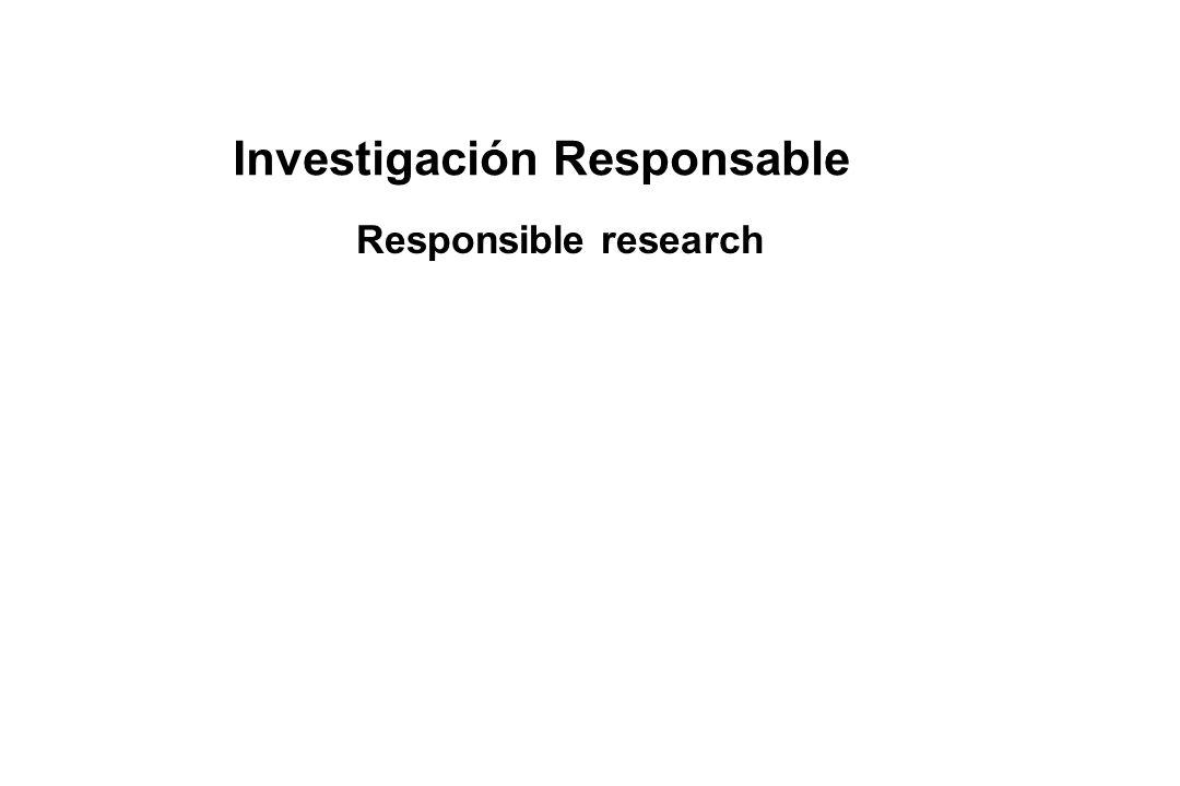 Investigación Responsable Responsible research