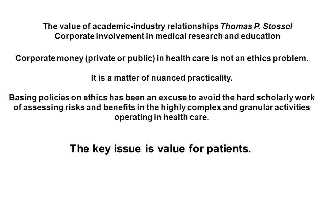Corporate money (private or public) in health care is not an ethics problem.