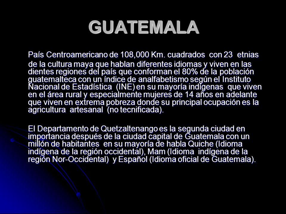 PROBLEMATICA EDUCATIVA GUATEMALTECA Muchos niños y jóvenes con gran capacidad intelectual, no logran ingresar al sistema escolar por falta de recursos económicos.