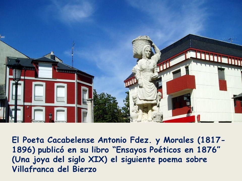 Plaza Mayor de Villafranca del Bierzo. Villafranca está catalogada como conjunto Histórico-Artístico desde el año 1.965