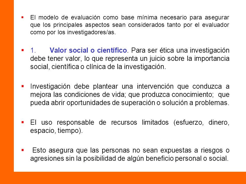 El modelo de evaluación como base mínima necesario para asegurar que los principales aspectos sean considerados tanto por el evaluador como por los in