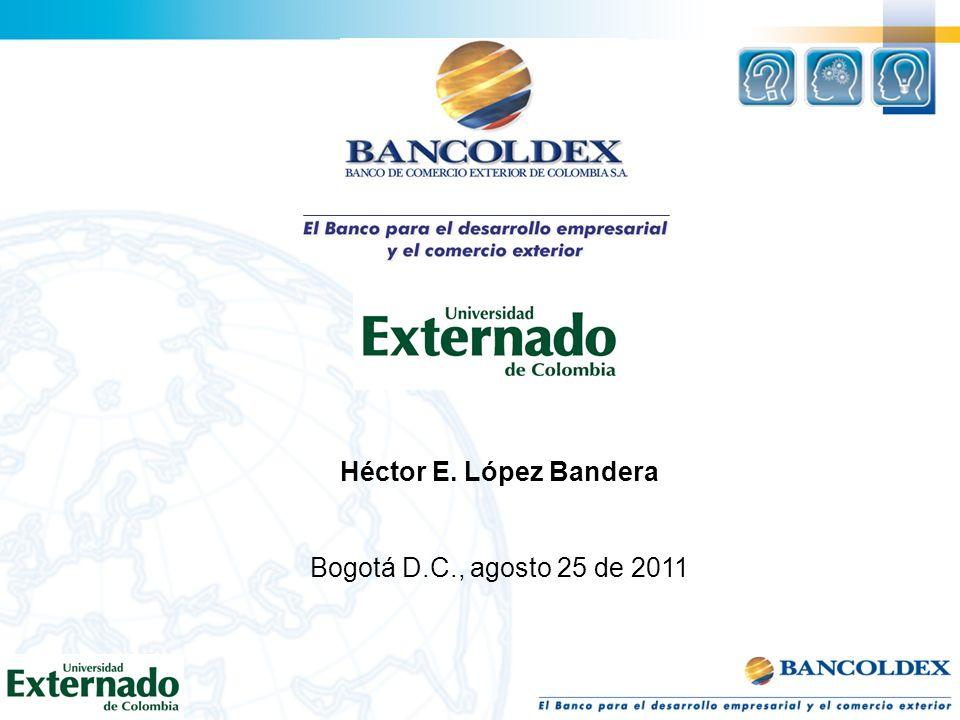 Héctor E. López Bandera Bogotá D.C., agosto 25 de 2011