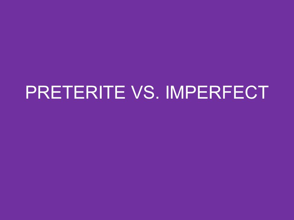 When to use the Imperfect To state in general when an action took place To describe background information To express weather To tell time To tell age To describe physical and mental states and conditions, including feelings To express habitual actions To express what used to happen To express what was/were…ing