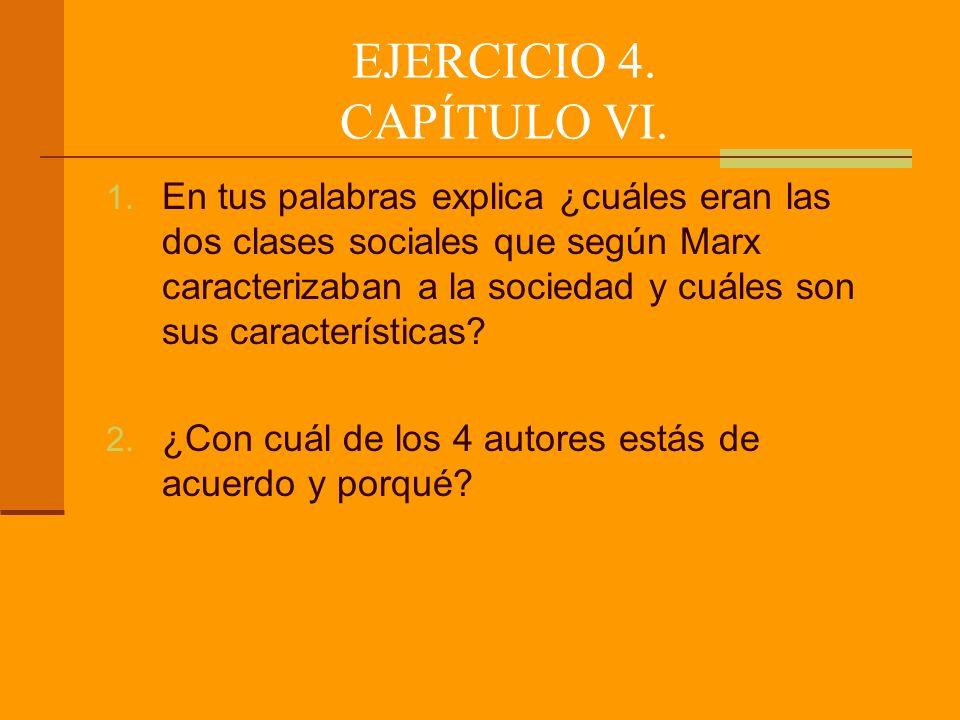 EJERCICIO 4.CAPÍTULO VI. 1.