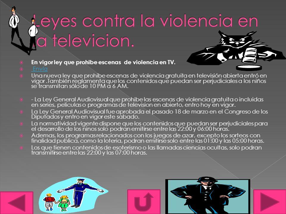 En vigor ley que prohibe escenas de violencia en TV.