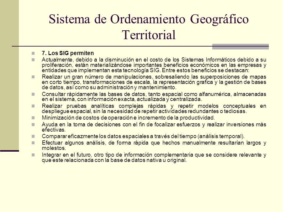 Sistema de Ordenamiento Geográfico Territorial 8.Análisis en los SIG 8.1.