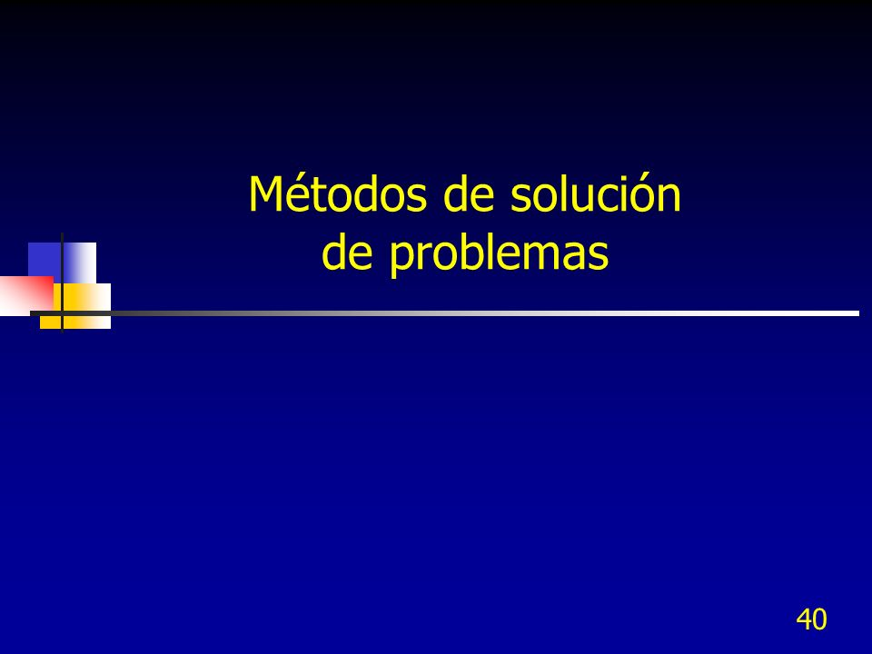 40 Métodos de solución de problemas