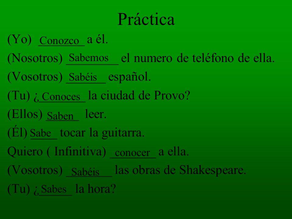 Práctica. Saber o Conocer Yo ____________ a Juan. Somos amigos. Busco mi libro. No ______ donde está. Juan y Mario no _______ bien Mexico. Tengo que l