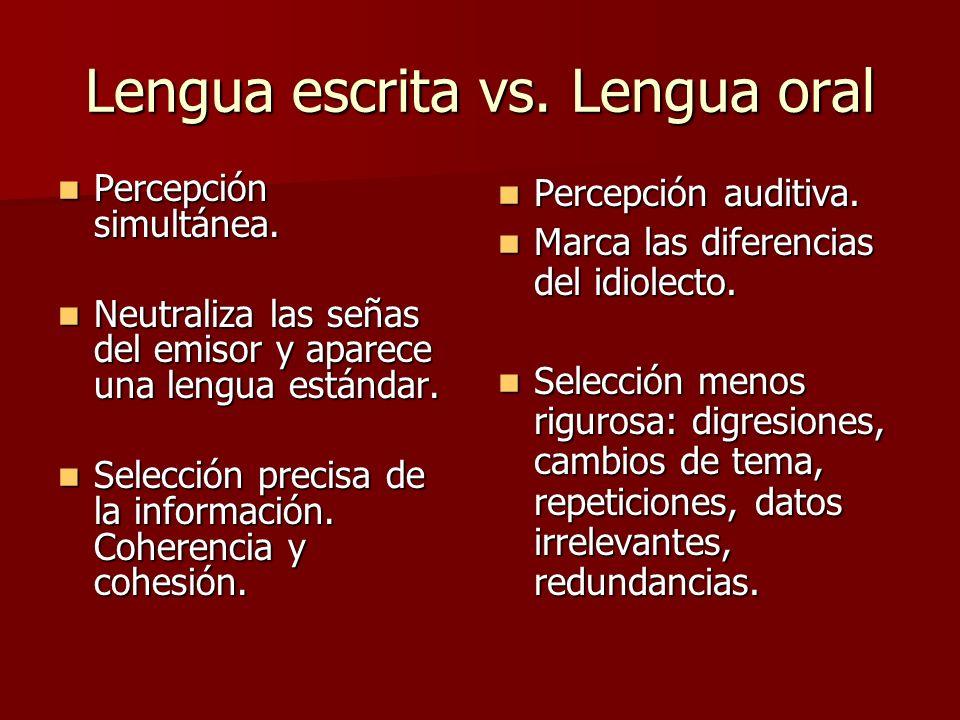 Lengua escrita vs.