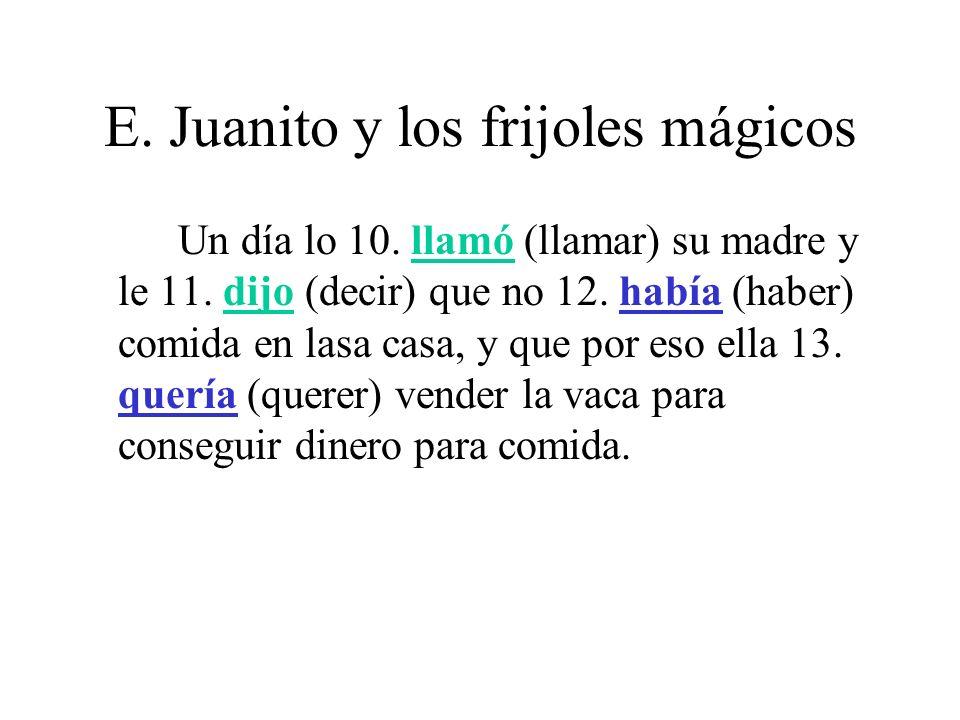 E.Juanito y los frijoles mágicos El día siguiente Juanito 14.