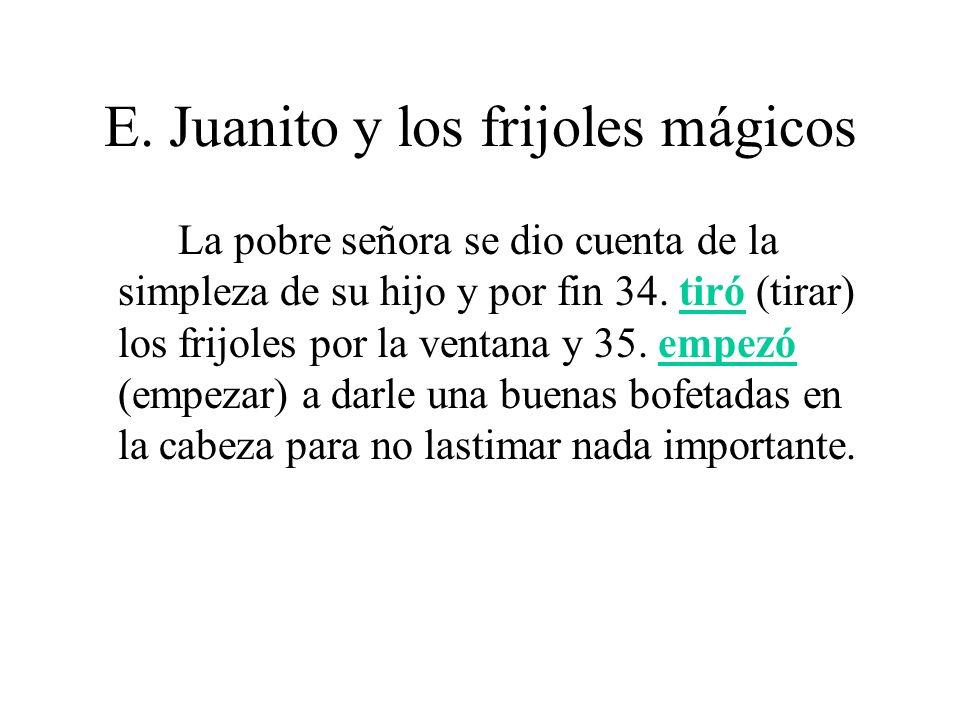 E.Juanito y los frijoles mágicos Juanito entonces 36.