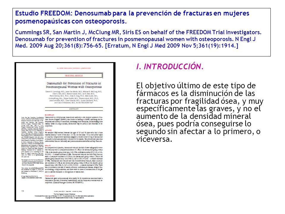 Estudio FREEDOM: Denosumab para la prevención de fracturas en mujeres posmenopaúsicas con osteoporosis. Cummings SR, San Martin J, McClung MR, Siris E