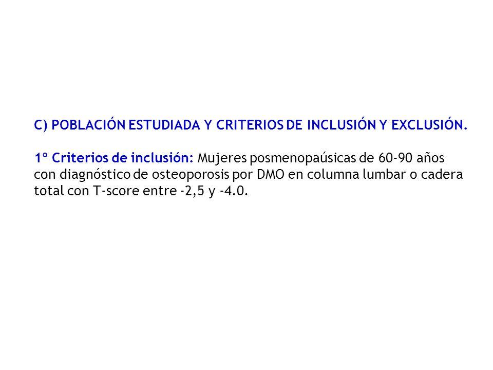 C) POBLACIÓN ESTUDIADA Y CRITERIOS DE INCLUSIÓN Y EXCLUSIÓN.