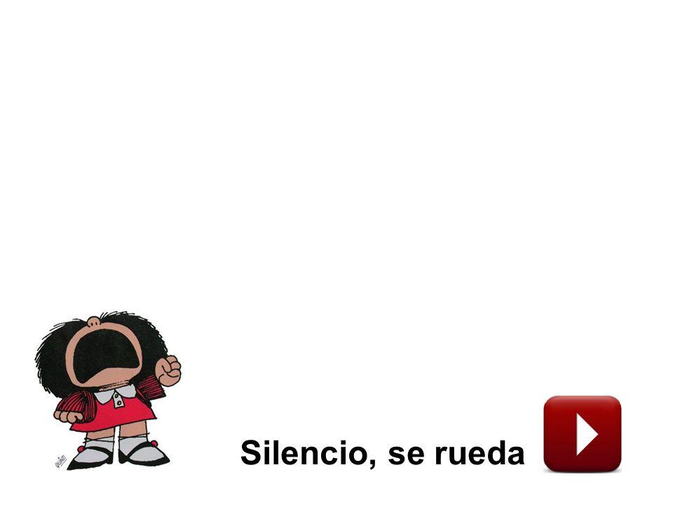 Silencio, se rueda