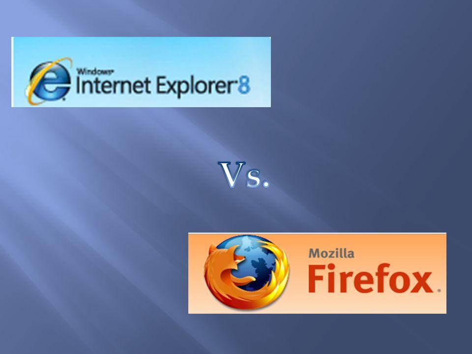 ¿ Internet Explorer o Mozilla Firefox .