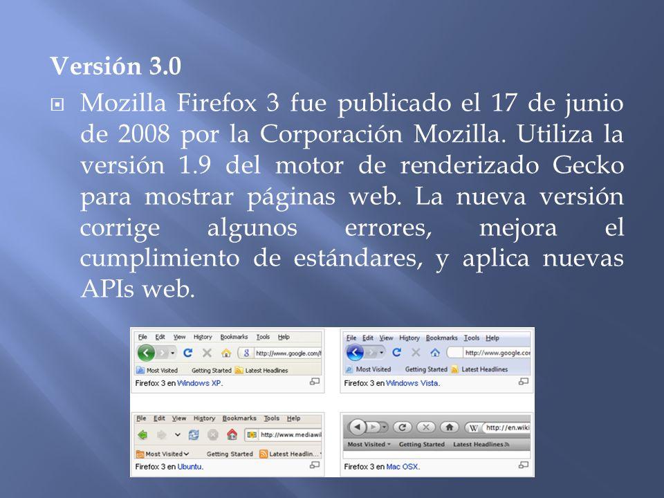 Versión 3.0 Mozilla Firefox 3 fue publicado el 17 de junio de 2008 por la Corporación Mozilla.