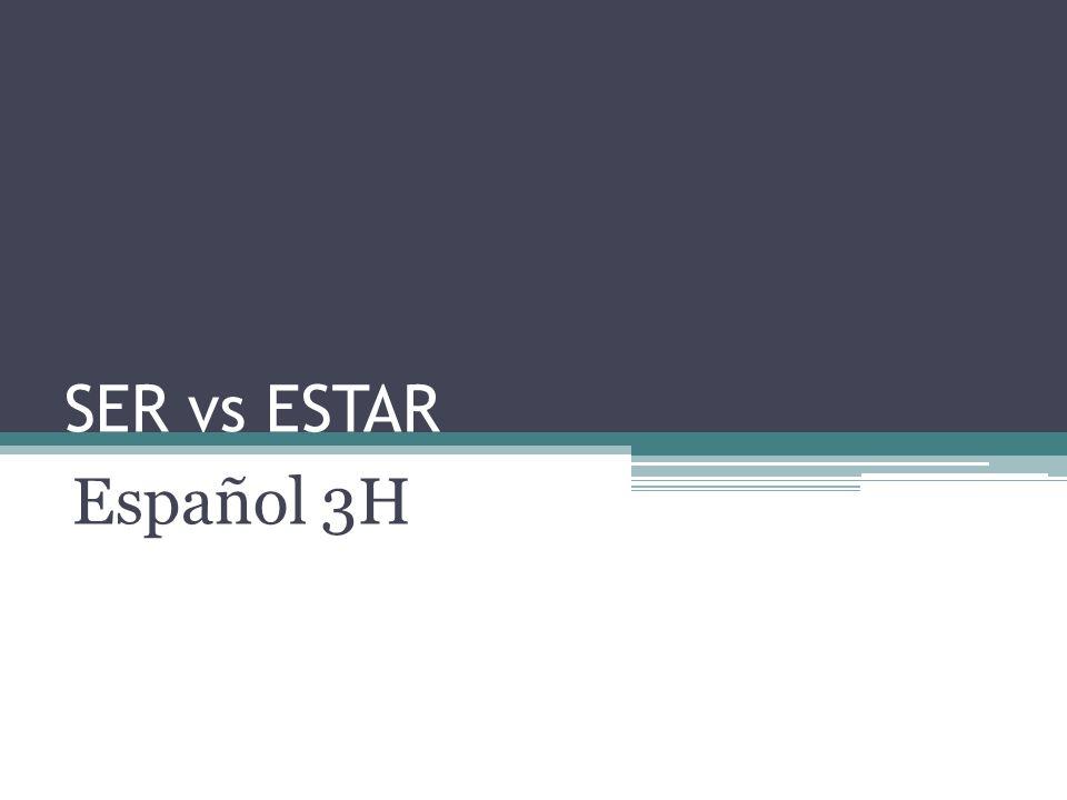 SER vs ESTAR Español 3H