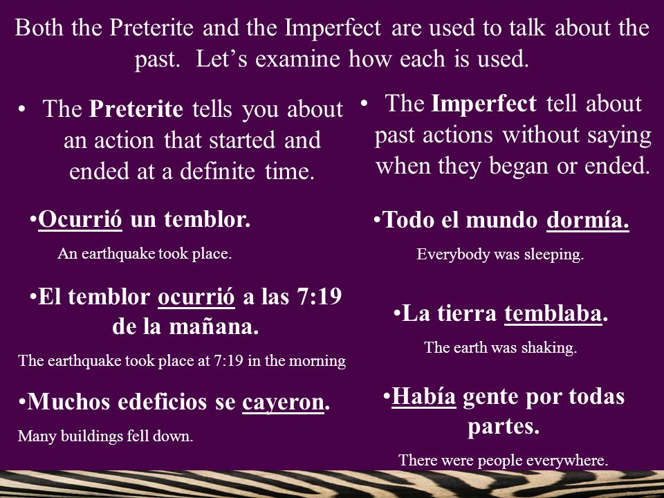 You use both tenses to talk about something that happened (preterite) while something else was going on (imperfect).