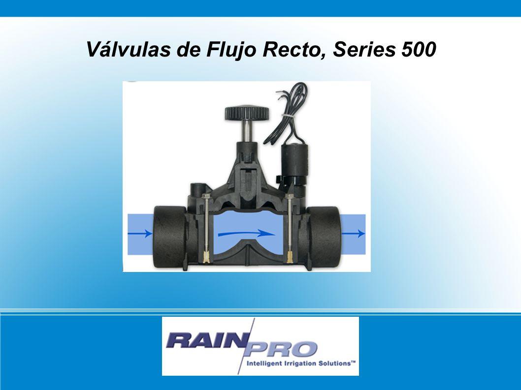 RAIN/PRO Válvulas de Flujo Recto, Series 500