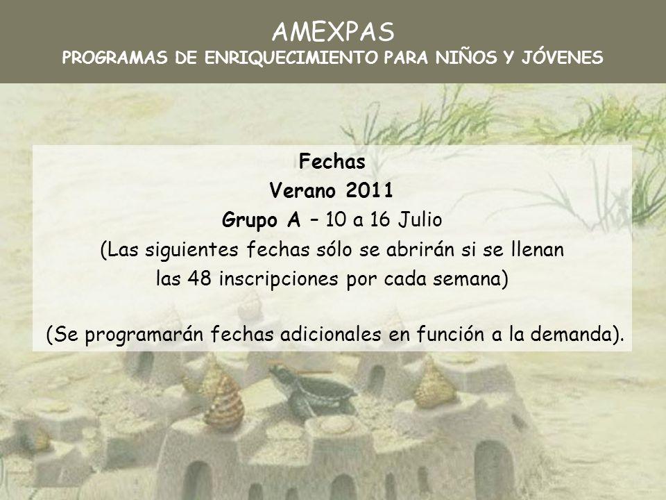 AMEXPAS PROGRAMAS DE ENRIQUECIMIENTO PARA NIÑOS Y JÓVENES Recepción de solicitudes Hasta 15 de marzo.