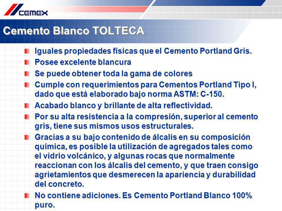 Cemento Blanco TOLTECA Iguales propiedades físicas que el Cemento Portland Gris. Posee excelente blancura Se puede obtener toda la gama de colores Cum
