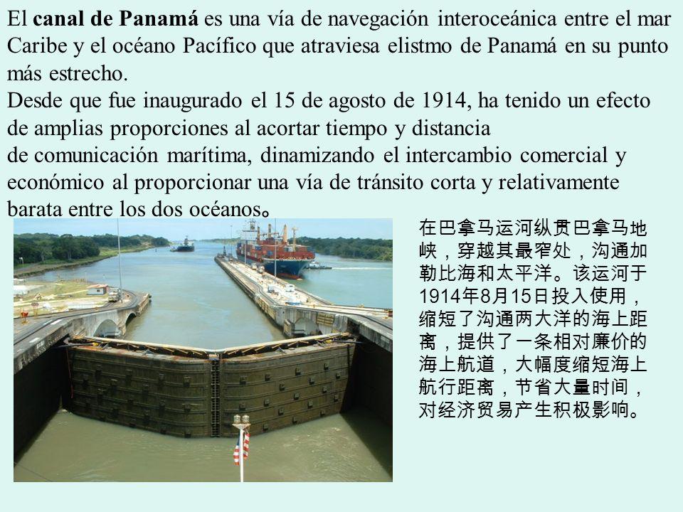 El canal de Panamá es una vía de navegación interoceánica entre el mar Caribe y el océano Pacífico que atraviesa elistmo de Panamá en su punto más est