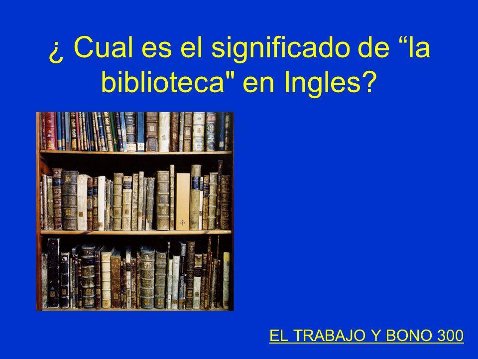 ¿ Cual es el significado de la biblioteca
