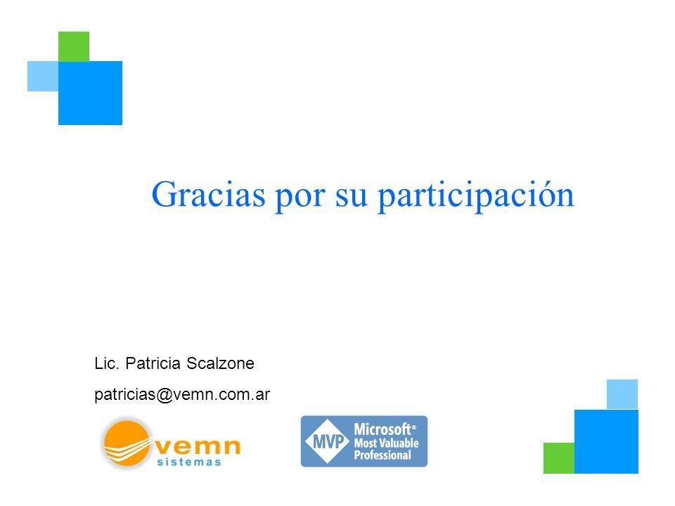 Gracias por su participación Lic. Patricia Scalzone patricias@vemn.com.ar
