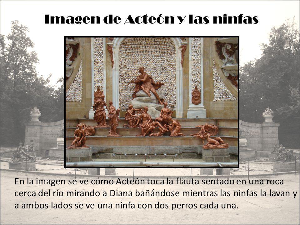 Imagen de Acteón En la imagen se ve a Acteón, en una hornacina cuya pared está formada por conchas de mar, tocando la flauta sentado en una roca mientras ve a Diana en el río.