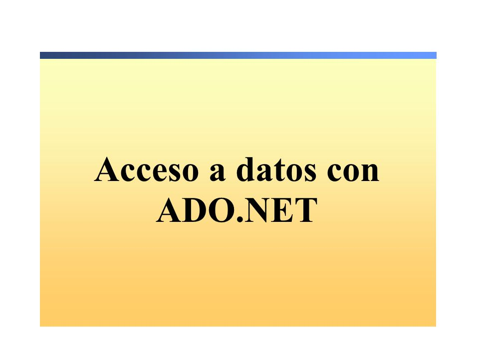 Cómo utilizar un objeto DataAdapter Crear un DataAdapter Declarar con la palabra clave Dim Pasar una cadena de consulta y un objeto Connection como parámetros Métodos principales de DataAdapter: El método Fill puebla un conjunto de datos ( data set ) El método Update transmite los cambios al almacén de datos Dim PubsAdapter As SQLDataAdapter = New SQLDataAdapter _ ( Select * from Titles , PubsSQLConn) Dim PubsAdapter As SQLDataAdapter = New SQLDataAdapter _ ( Select * from Titles , PubsSQLConn)