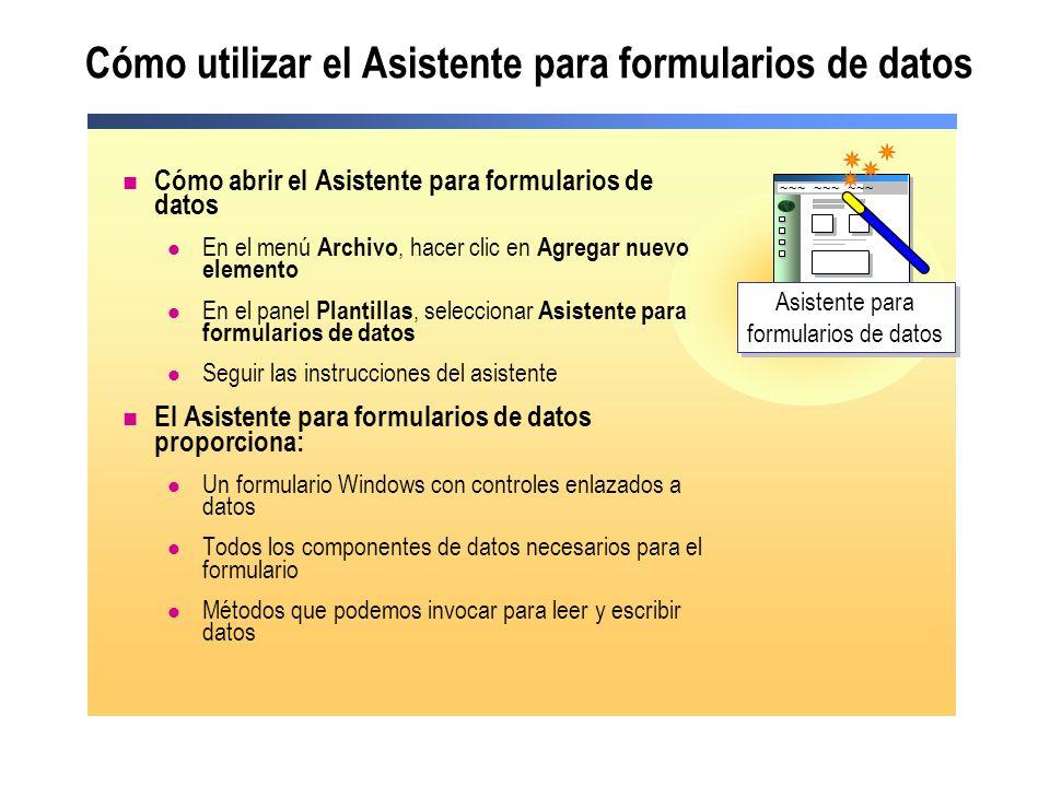 Cómo utilizar el Asistente para formularios de datos Cómo abrir el Asistente para formularios de datos En el menú Archivo, hacer clic en Agregar nuevo