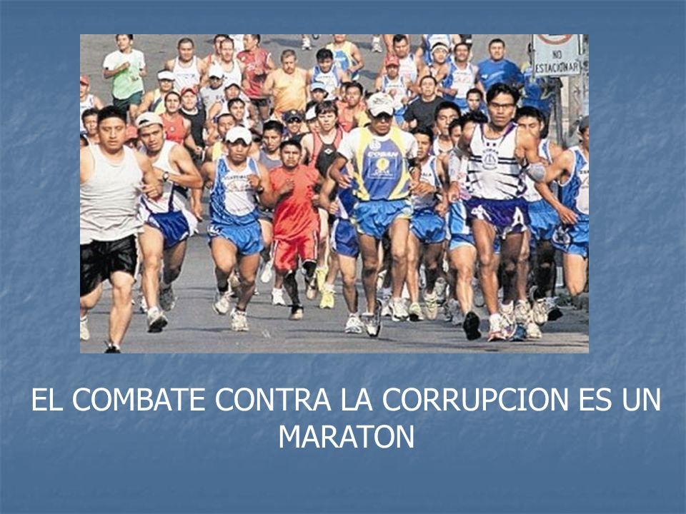 EL COMBATE CONTRA LA CORRUPCION ES UN MARATON