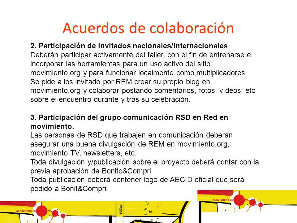 2. Participación de invitados nacionales/internacionales Deberán participar activamente del taller, con el fin de entrenarse e incorporar las herramie