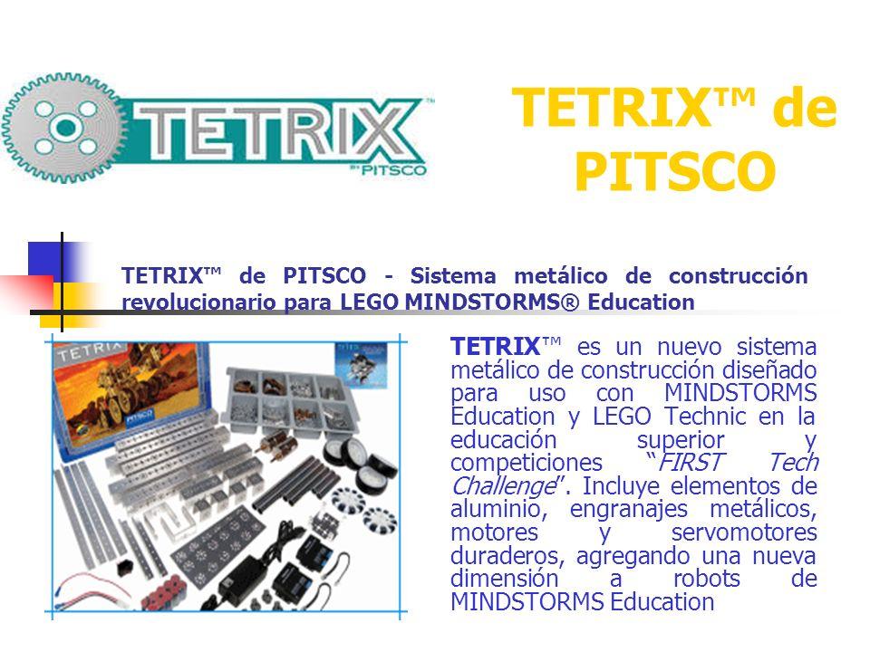 TETRIX de PITSCO TETRIX es un nuevo sistema metálico de construcción diseñado para uso con MINDSTORMS Education y LEGO Technic en la educación superio
