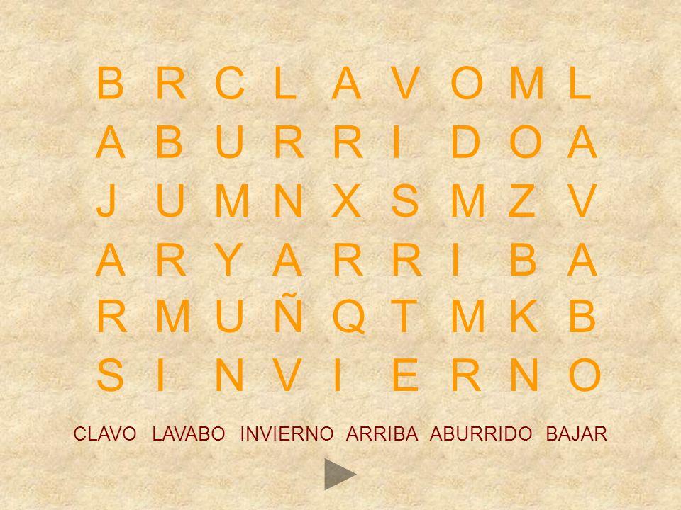 Ortografía b-v 2 CLAVO LAVABO INVIERNO ARRIBA ABURRIDO BAJAR CLAVEL LAVAR LEVANTARSE